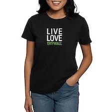 Live Love Drywall Tee