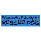 Rescue Dog Doberman Pinscher Bumper Bumper Sticker