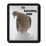 Do Something Wild Mousepad
