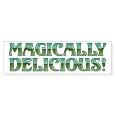 Magically Delicious Bumper Bumper Sticker