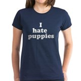 I Hate Puppies Women's T-Shirt