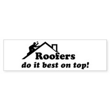 Roofer Bumper Bumper Sticker