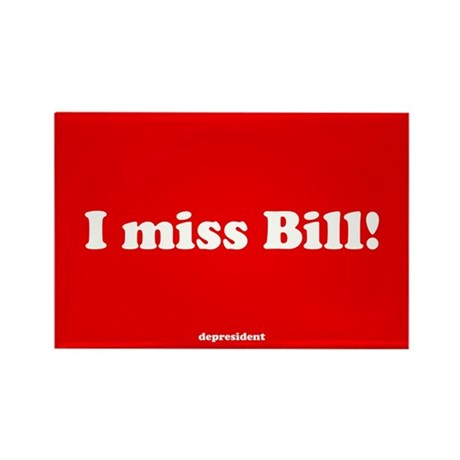 I miss Bill Rectangle Magnet (100 pack)