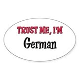 Trusty Me I'm German Oval Decal
