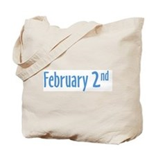 February 2nd Tote Bag