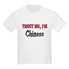 Trusty Me I'm Chinese T-Shirt