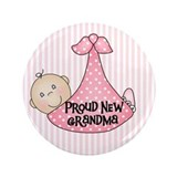 Baby Girl Proud New Grandma 3.5&quot; Button