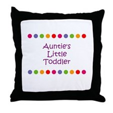 Auntie's Little Toddler Throw Pillow