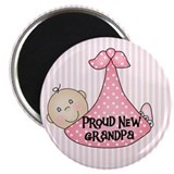 Baby Girl Proud New Grandpa Magnet