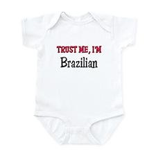 Trusty Me I'm Brazilian Infant Bodysuit