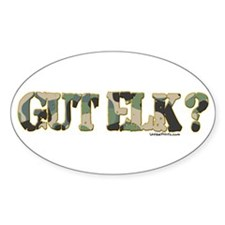 GUT ELK? Oval Decal