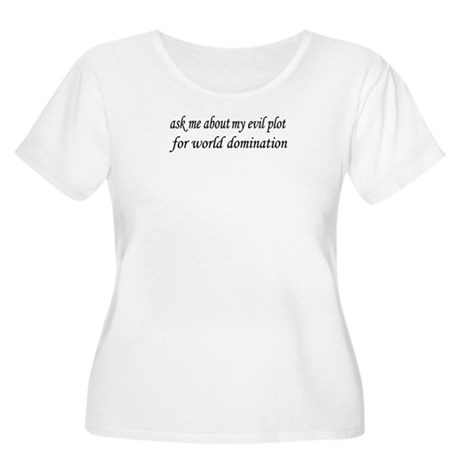 Evil Plot for World Domination Women's Plus Size S
