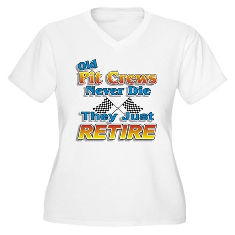 Old Pit Crews Never Die Women's Plus Size V-Neck T