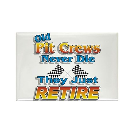 Old Pit Crews Never Die Rectangle Magnet (10 pack)