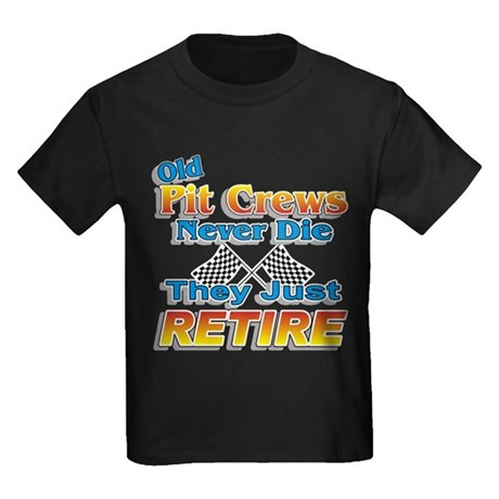 Old Pit Crews Never Die Kids Dark T-Shirt