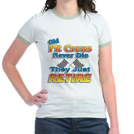 Old Pit Crews Never Die Jr. Ringer T-Shirt