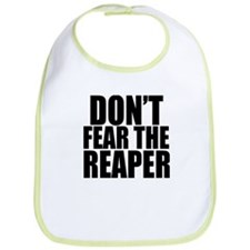Dont Fear The Reaper Bib