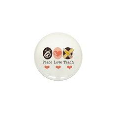 Peace Love Teach Teacher Mini Button (100 pack)