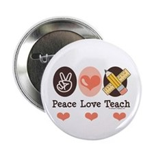 "Peace Love Teach Teacher 2.25"" Button (10 pack)"