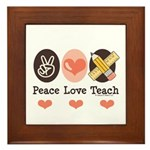 Peace Love Teach Teacher Framed Tile
