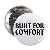 Built For Comfort 2.25&quot; Button (10 pack)