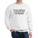 Run my pace Sweatshirt
