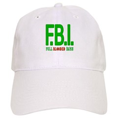 FBI Full Blooded Irish Cap