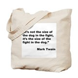 Mark Twain Dog Size Quote Tote Bag