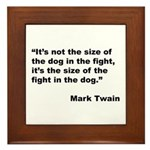 Mark Twain Dog Size Quote Framed Tile