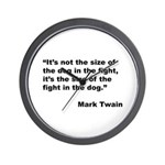Mark Twain Dog Size Quote Wall Clock