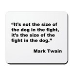 Mark Twain Dog Size Quote Mousepad
