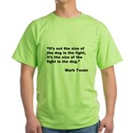 Mark Twain Dog Size Quote Green T-Shirt