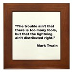 Mark Twain Quote on Fools Framed Tile