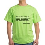 Mark Twain Quote on Fools Green T-Shirt