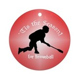 Season for Broomball Ornament (Round)