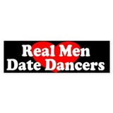 Real Men Date Dancers Bumper Car Sticker