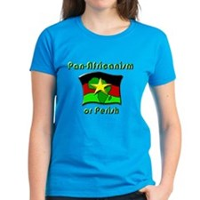Pan-Africanism or Perish 18 Tee