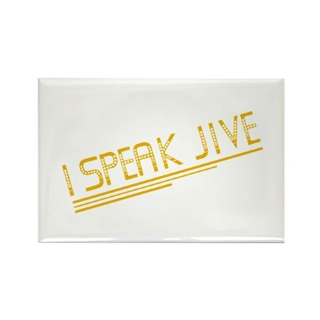I Speak Jive Rectangle Magnet