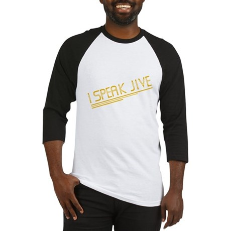 I Speak Jive Baseball Jersey