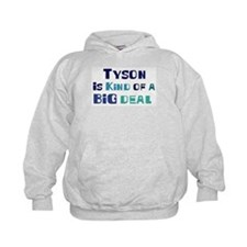 Tyson is a big deal Hoodie