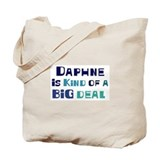 Daphne is a big deal Tote Bag