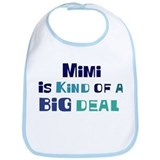 Mimi is a big deal Bib