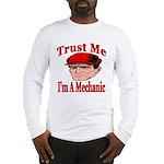 Trust Me I'm A Mechanic Long Sleeve T-Shirt
