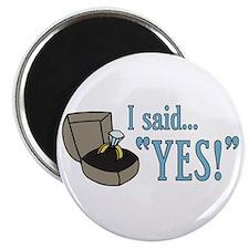"I Said ""Yes!"" Newly Engaged 2.25"" Magnet (10 pack)"
