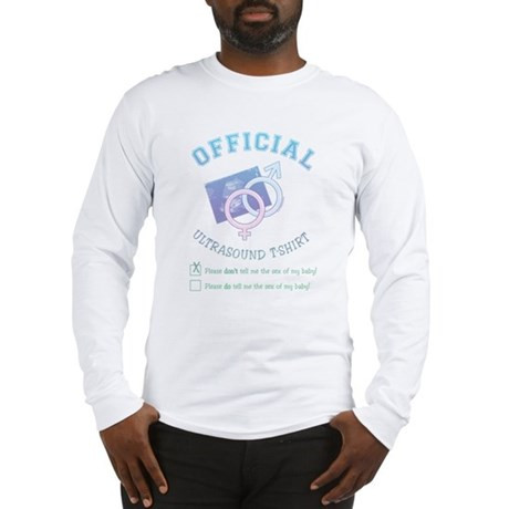 Official Ultrasound Don't Tell Long Sleeve T-Shirt