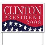 Clinton: President 2008 Yard Sign