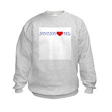 NOUNO LOVES ME Sweatshirt