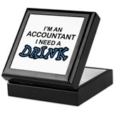 Accountant Need a Drink Keepsake Box