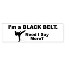 Need I Say More? Bumper Bumper Sticker