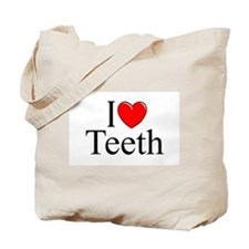 """I Love (Heart) Teeth"" Tote Bag"